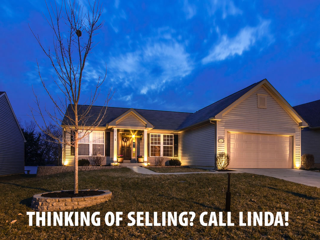 Thinking of selling? Call Linda!